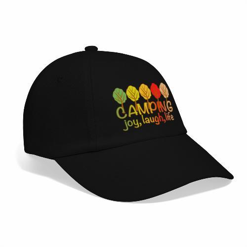 camping, joy, laugh, life - Baseballkappe