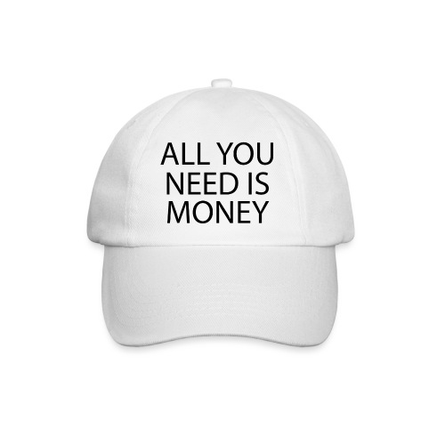 All you need is Money - Baseballcap