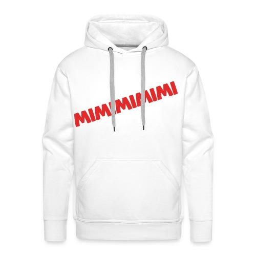 MIMIMIMIMIMI... - Männer Premium Hoodie