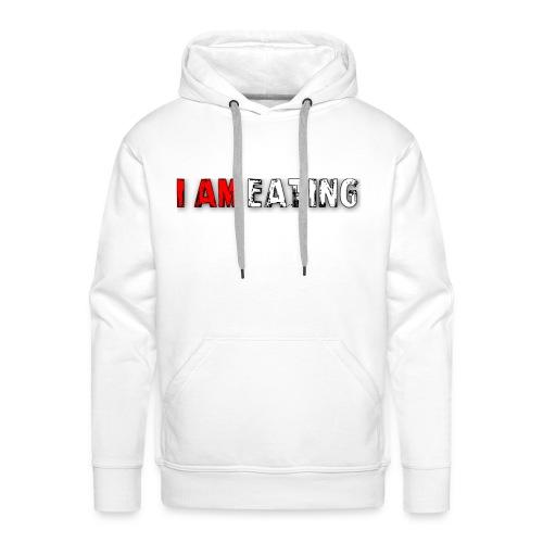 I am eating. - Mannen Premium hoodie