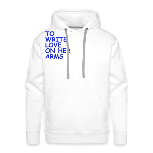 to write love on her arms blau - Männer Premium Hoodie