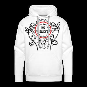 Go Crazy Flower - Mannen Premium hoodie