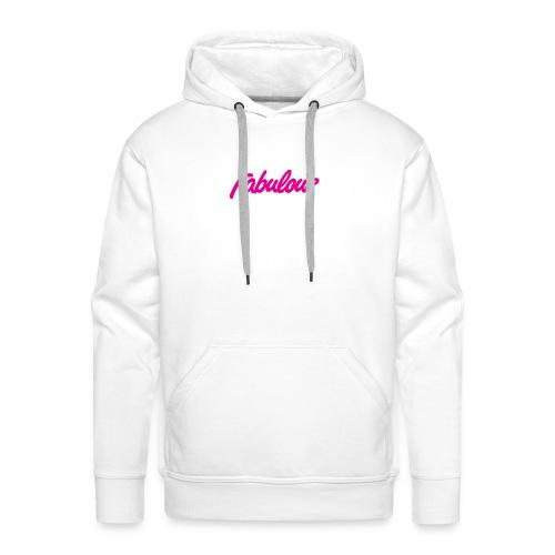 Fabulous - Men's Premium Hoodie