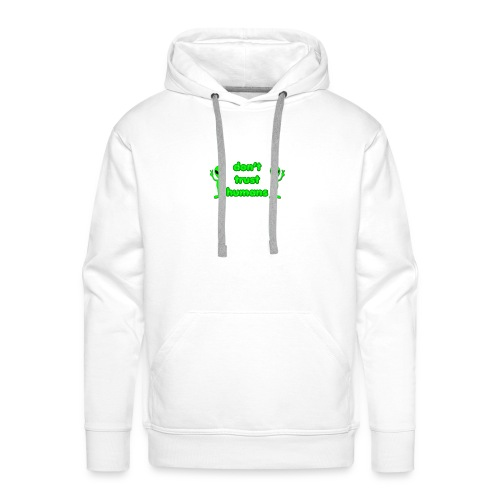 Don't Trust Humans - Men's Premium Hoodie