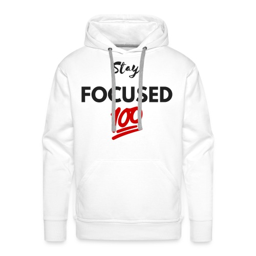 Stay FOCUSED BR - Sweat-shirt à capuche Premium pour hommes