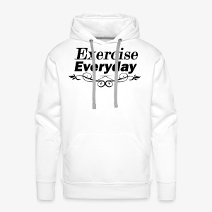 Exercise Everyday text - Mannen Premium hoodie