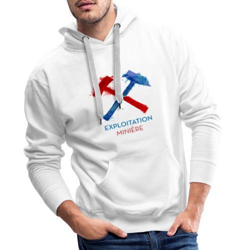 Exloitation Minère - Sweat-shirt à capuche Premium pour hommes