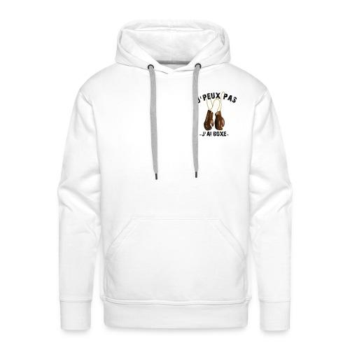 J'peux pas j'ai boxe ! - Sweat-shirt à capuche Premium pour hommes