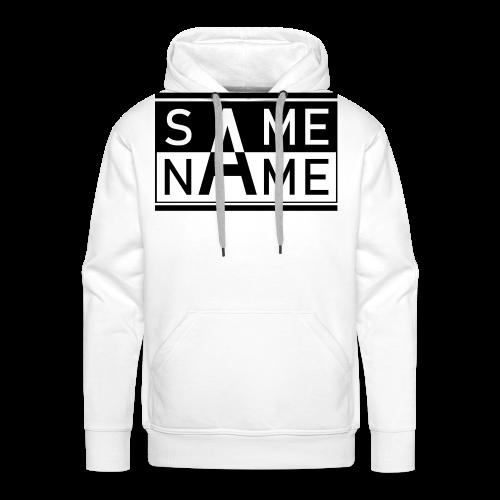 Same Name Same Design - Männer Premium Hoodie