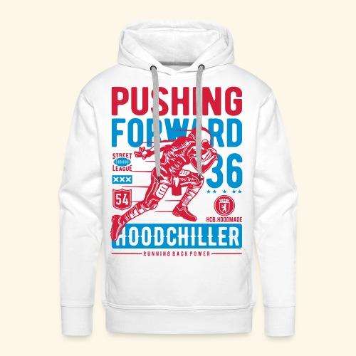 Pushing Forward Hood Chiller Berlin - Männer Premium Hoodie