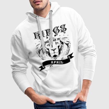 April verjaardagscadeau koningen geboren geboorte - Mannen Premium hoodie