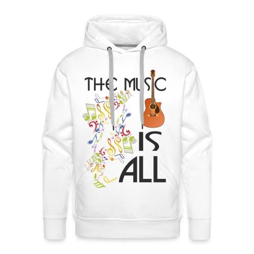 Musik ist Alles - Männer Premium Hoodie