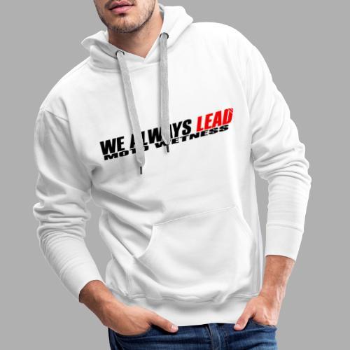 We Always Lead - Black / Red - Men's Premium Hoodie