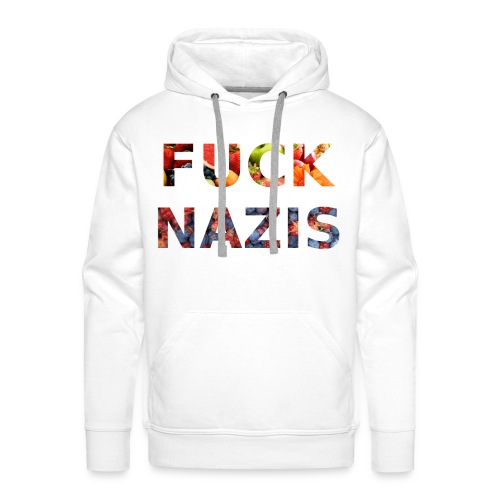 Fuck Nazis with Fruits - Männer Premium Hoodie