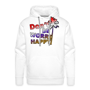 Don't be worri happy - Heren Shirt - Mannen Premium hoodie