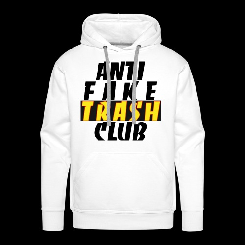ANTI FAKE TRASH CLUB - Men's Premium Hoodie