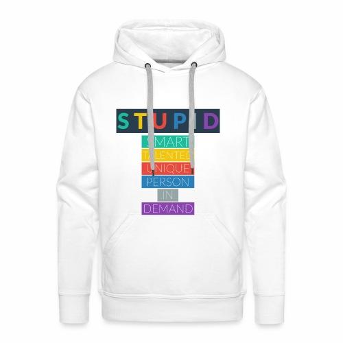 STUPID - Sweat-shirt à capuche Premium pour hommes