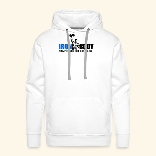 Iron Body Train Hard - Men's Premium Hoodie