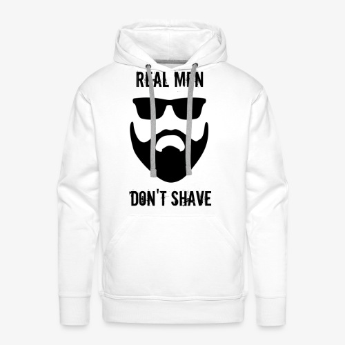 REAL MEN DON'T SHAVE - Bluza męska Premium z kapturem