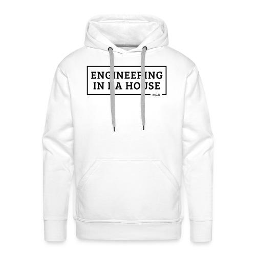 Engineering in da house! - Männer Premium Hoodie