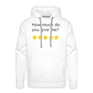 How much do you give me? - Sweat-shirt à capuche Premium pour hommes