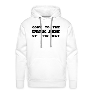 COME to the DARK side of the NET - Männer Premium Hoodie