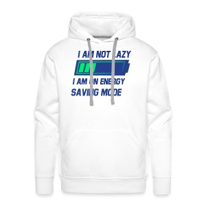 Im not lazy Tee - Men's Premium Hoodie
