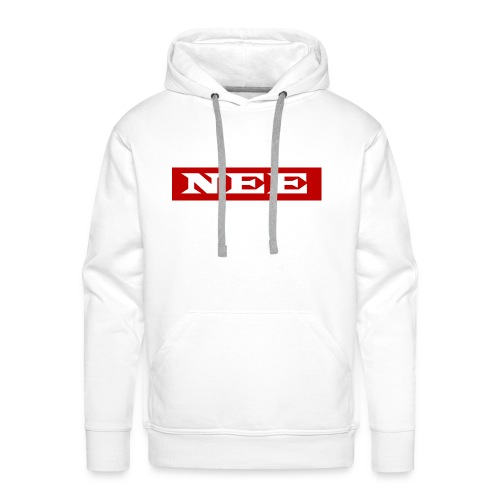 nee - Männer Premium Hoodie