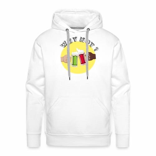 WHY NOT ? (WN) - Sweat-shirt à capuche Premium pour hommes
