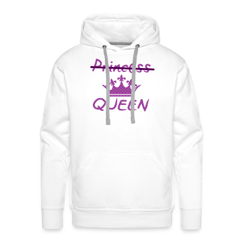 Not a princess but a QUEEN - Mannen Premium hoodie