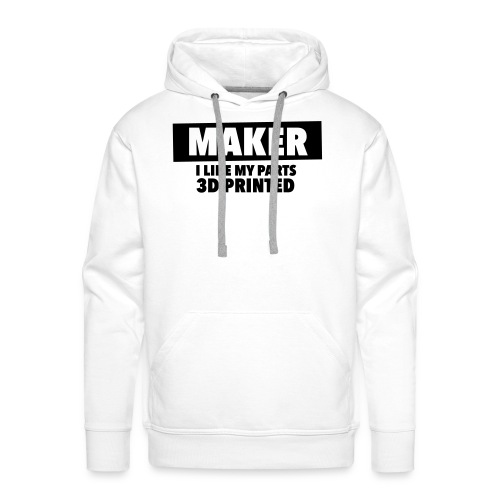maker - i like my parts 3d printed - Männer Premium Hoodie