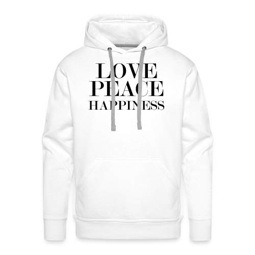 Love Peace Happiness - Männer Premium Hoodie