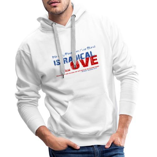 Radikale Liebe blue - Männer Premium Hoodie