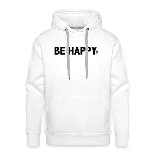 Be Happy - Mannen Premium hoodie