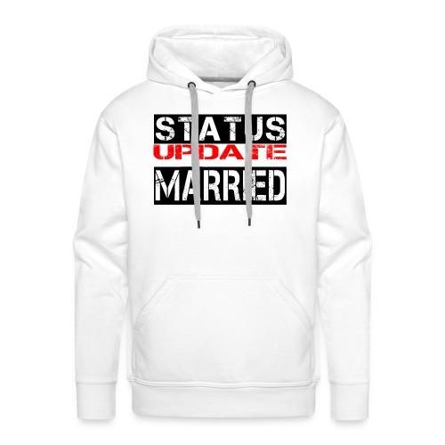 Statusupdate verheiratet Hochzeit Geschenk Idee - Männer Premium Hoodie