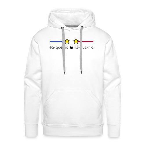 ta-que-tic & té-que-nic - Sweat-shirt à capuche Premium pour hommes
