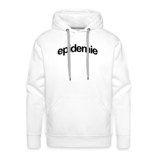 epidemie - Sweat-shirt à capuche Premium pour hommes