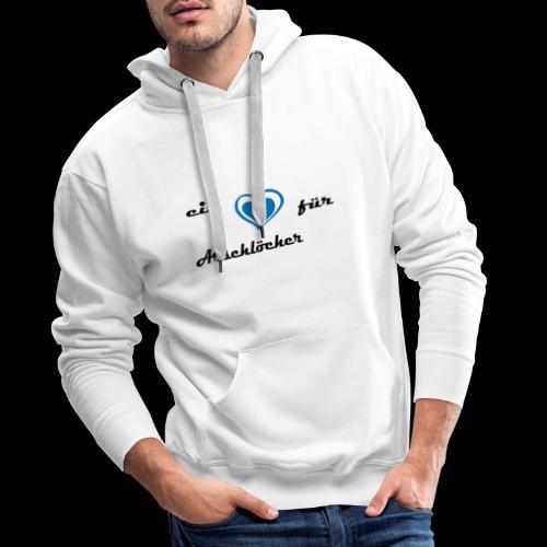 Herz für Arschlöcher - Männer Premium Hoodie