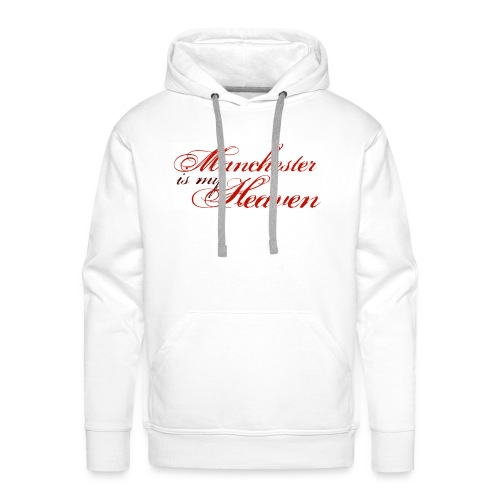 Manchester is my heaven - Men's Premium Hoodie