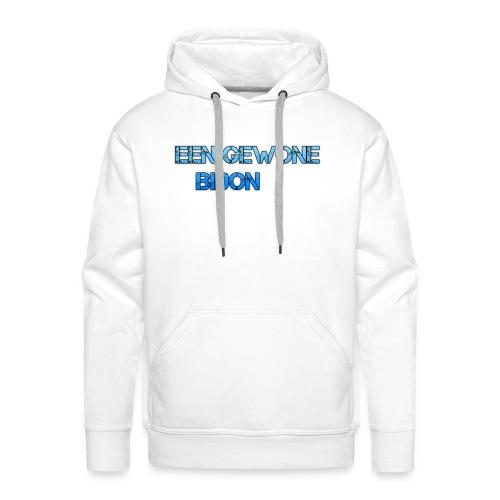 EEN GEWONE BIDON - Mannen Premium hoodie