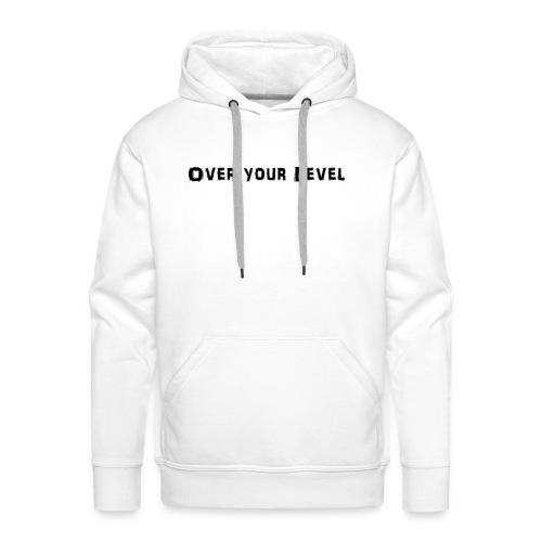 LOGO Over Your Level - Männer Premium Hoodie