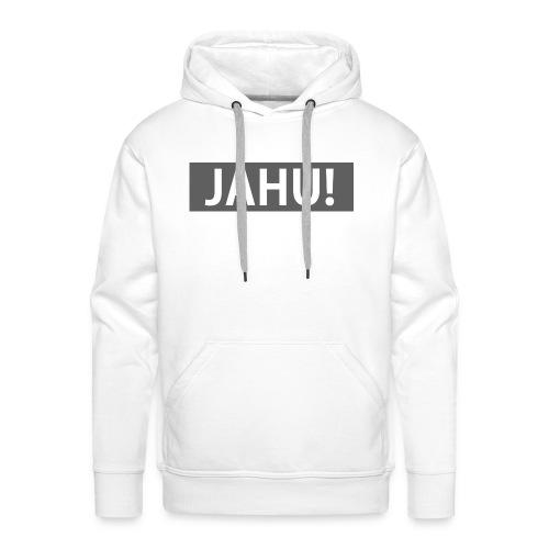 Jahu! - Männer Premium Hoodie
