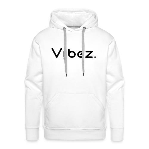 vibezschwarz jpg - Männer Premium Hoodie
