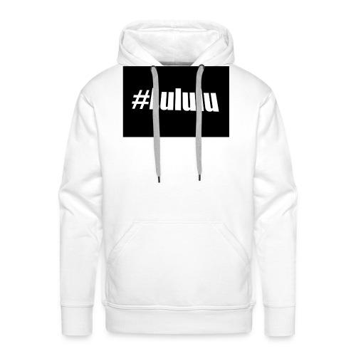 #LULULU Merch - Männer Premium Hoodie
