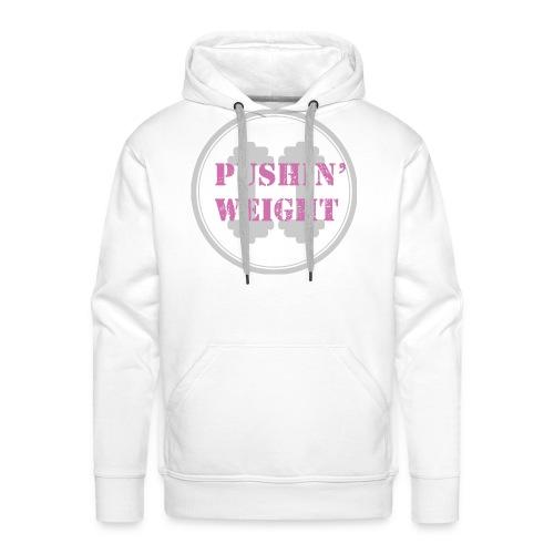 Pushing Weight pink - Mannen Premium hoodie