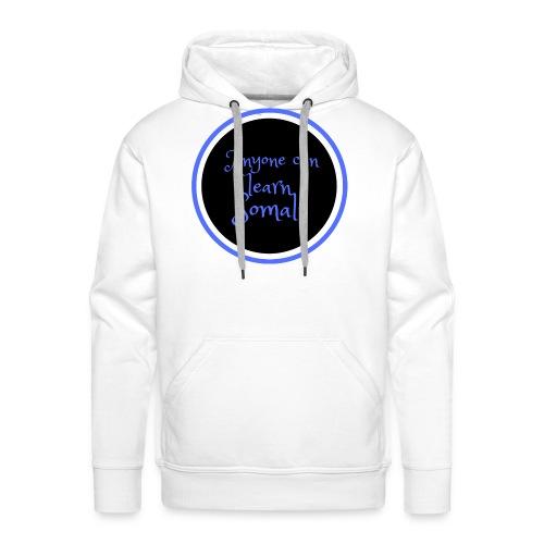 Anyone can learn Somali Tshirt art - Men's Premium Hoodie