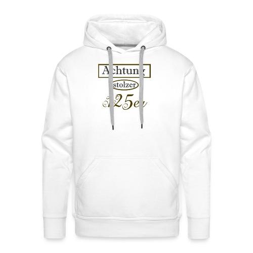 Achtung stolzer 125er - Männer Premium Hoodie