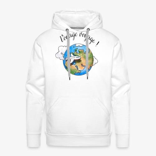 Num. 6 -  Voyage Voyage !  - Sweat-shirt à capuche Premium pour hommes