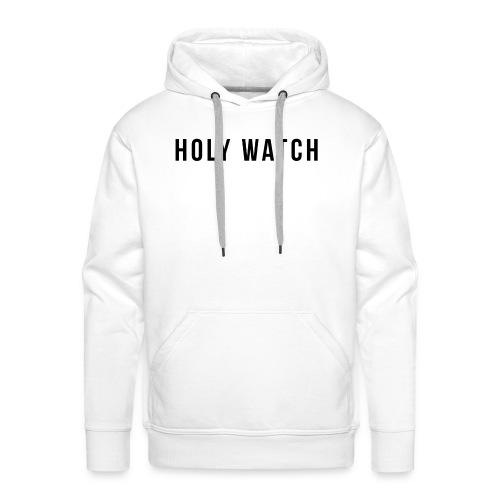 Holywatch T-Shirt - Mannen Premium hoodie