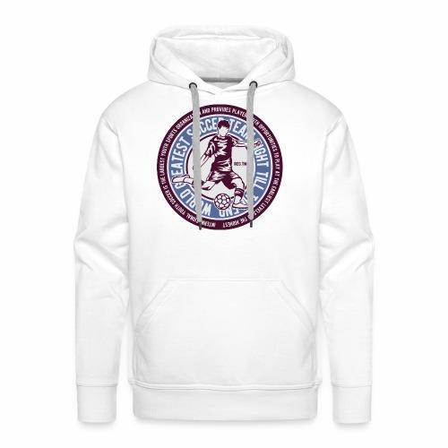 TEAM SOCCER - Fußball und Fußballer Geschenk Shirt - Männer Premium Hoodie